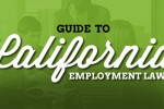 Guide to California Employment Law