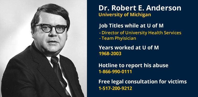 Dr. Robert Anderson University of Michigan
